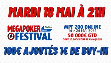 Pokac Special MegaPoker Festival (1€) : 100€ ajoutés
