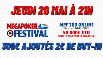 Pokac Special MegaPoker Festival (2€) : 300€ ajoutés