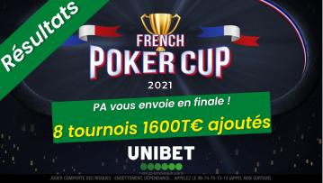 [Résultats] Poker Académie vous qualifie pour la finale de la French Poker Cup d'Unibet (2600€ ajoutés)