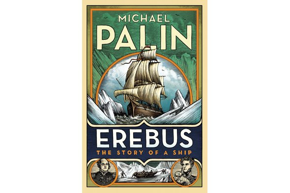 Michael Palin - 'Erebus: The Story of a Ship'