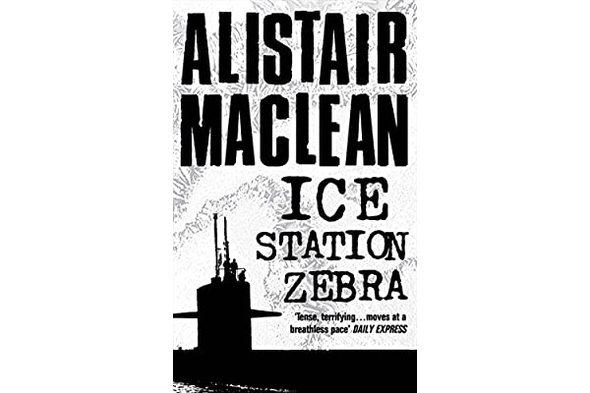 Alistair MacLean - 'Ice Station Zebra'