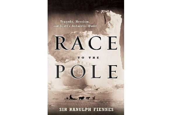 Sir Ranulph Fiennes - 'Race to the Pole: Tragedy, Heroism, and Scott's Antarctic Quest'
