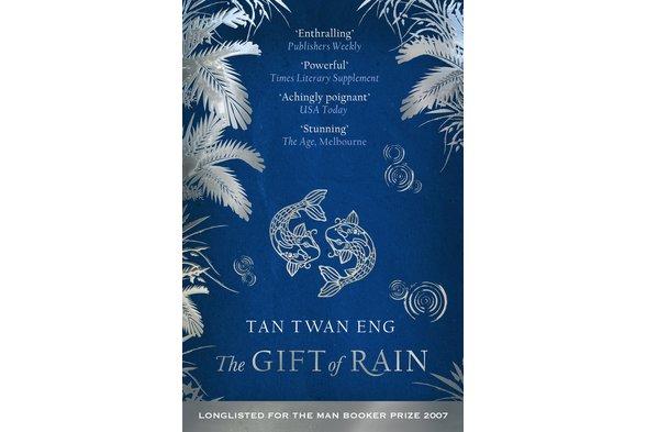 Tan Twan Eng - The Gift of Rain