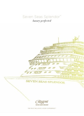 Regent Seven Seas Splendor - Preview brochure