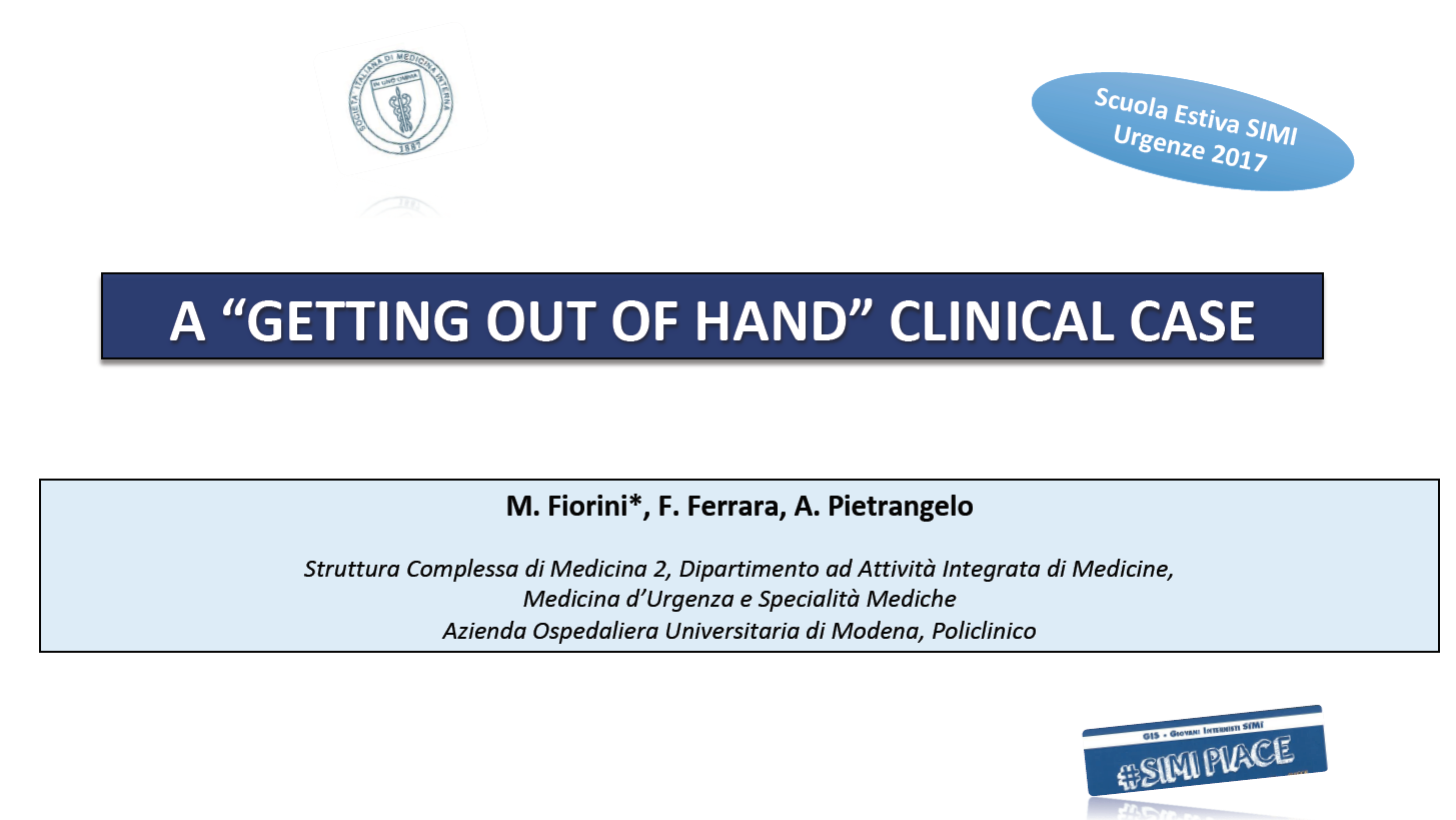 """A """"Getting out of hand"""" clinical case"""