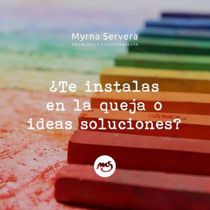 ¿Te instalas en la queja o ideas soluciones?