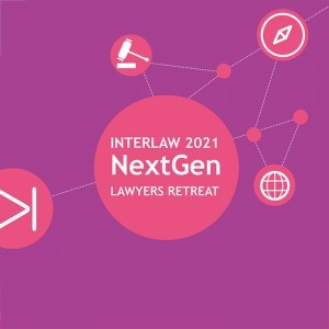 INTERLAW LIVE: 2021 Virtual Next Generation Lawyers Retreat (Americas and EMEA)