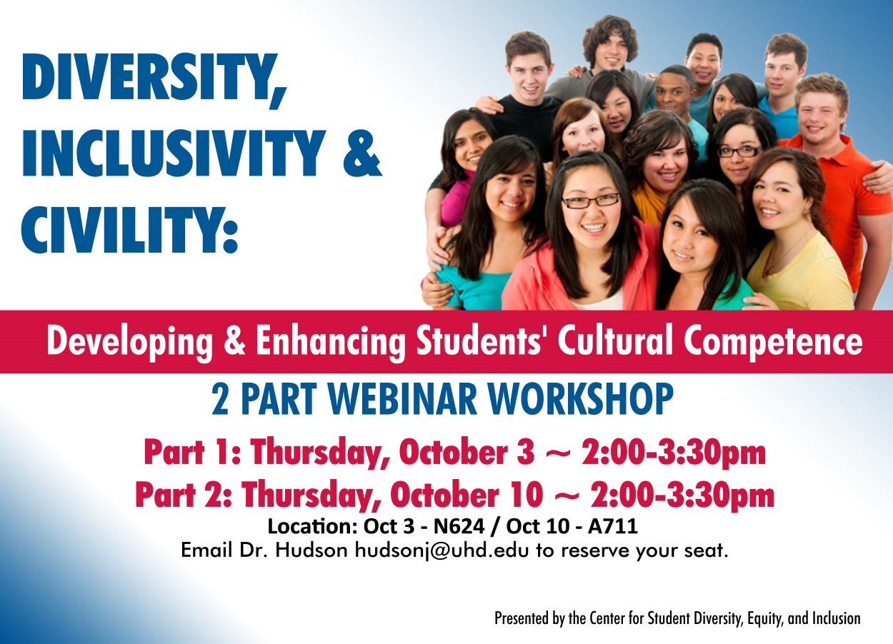 Diversity Inclusivity and Civility - Developing and Enhancing Students Cultural Competence - Fall 2013