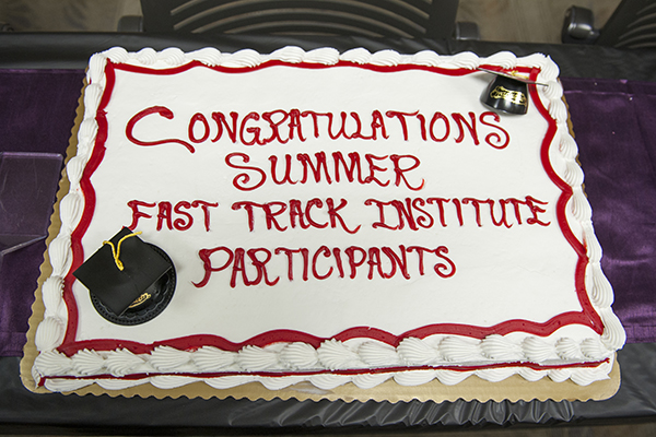 Summer Fast Track Institute Closing Ceremony. July 17, 2014