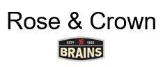 Logo of Rose & Crown - Brains