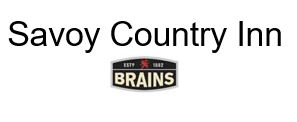 Logo of Savoy Country Inn - Brains