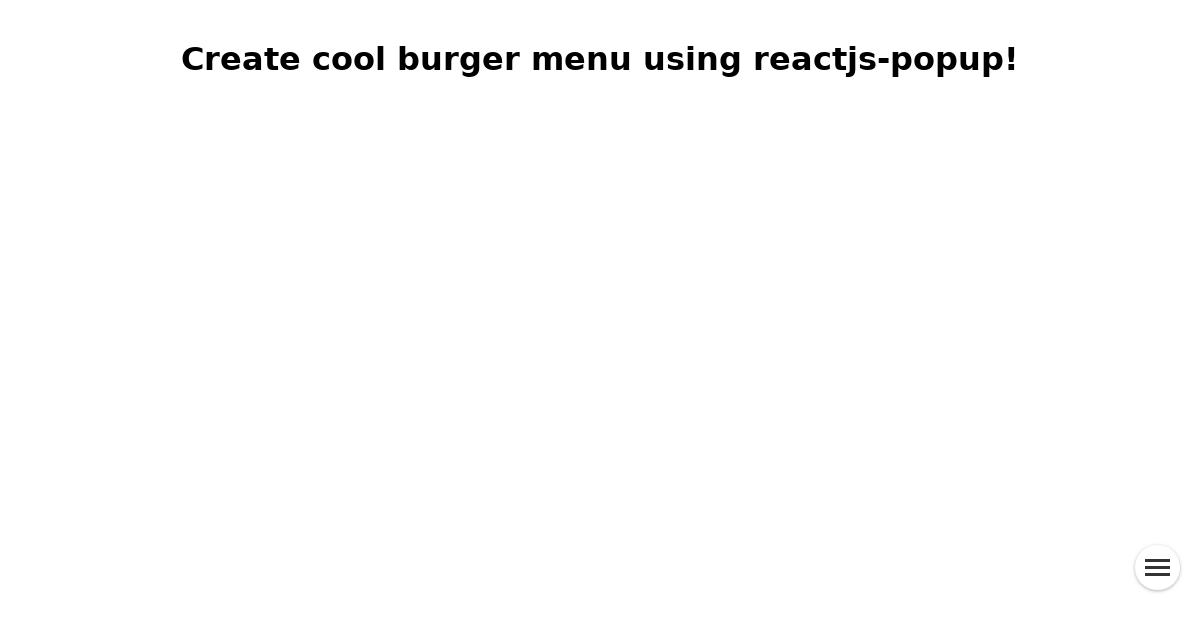 Create a fancy burger menu using reactjs-popup - By