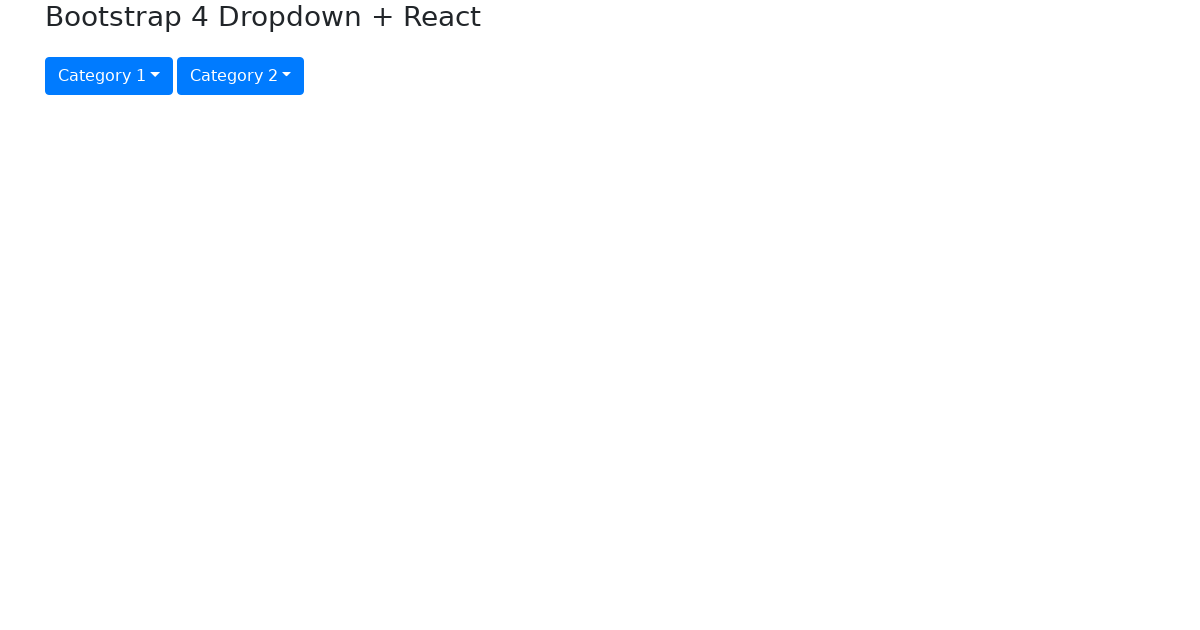 Bootstrap 4 Dropdown ReactJs - CodeSandbox