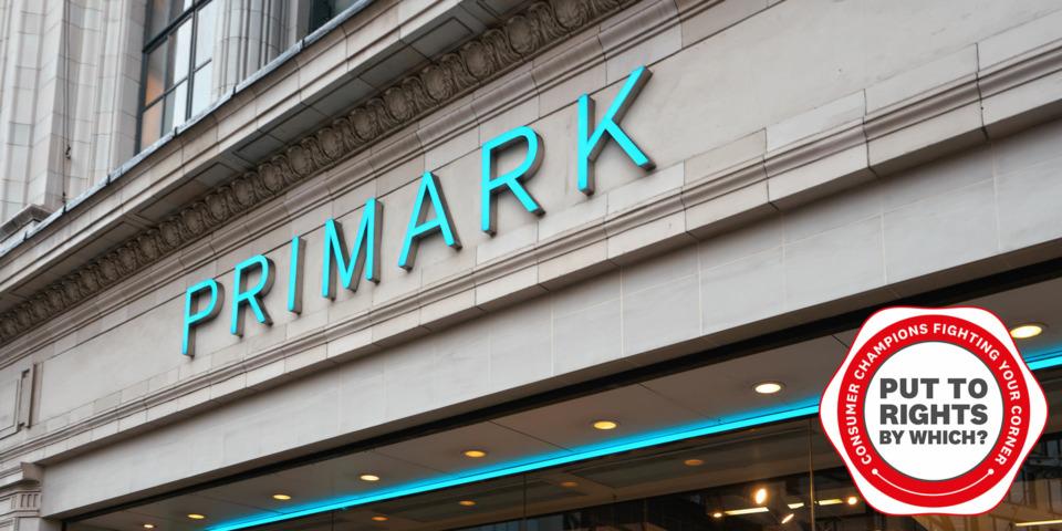 'Primark won't refund me after covid delayed my return'