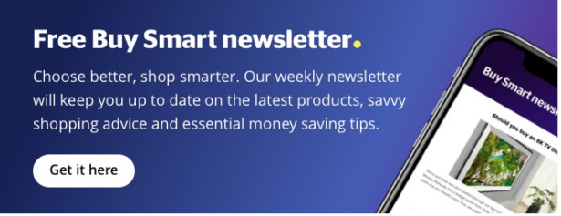 Click to sign up to our free Buy Smart newsletter