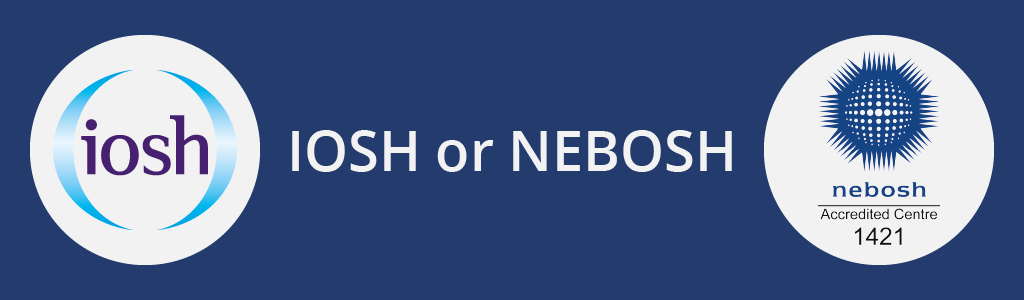 Which qualification should you choose, IOSH or NEBOSH. Courses from Project Skills Solutions.