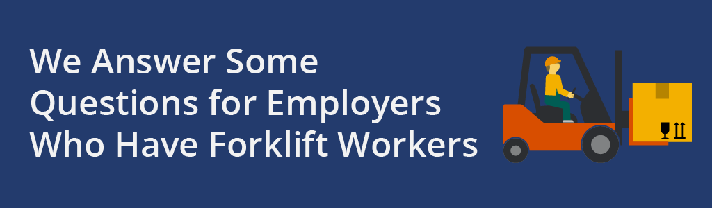 Forklift questions for employers