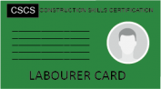 An Image of a green CSCS labourer card