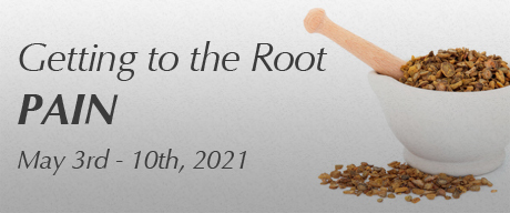 Getting to the Root- PAIN