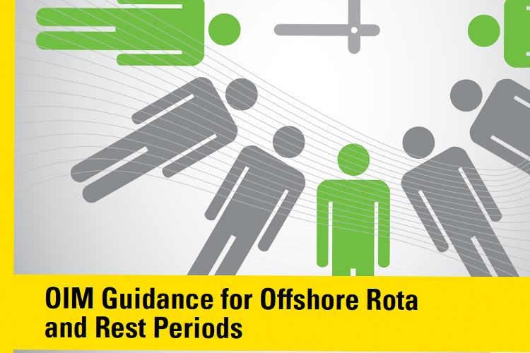OIM Guidance for Offshore Rotas and Rest Periods