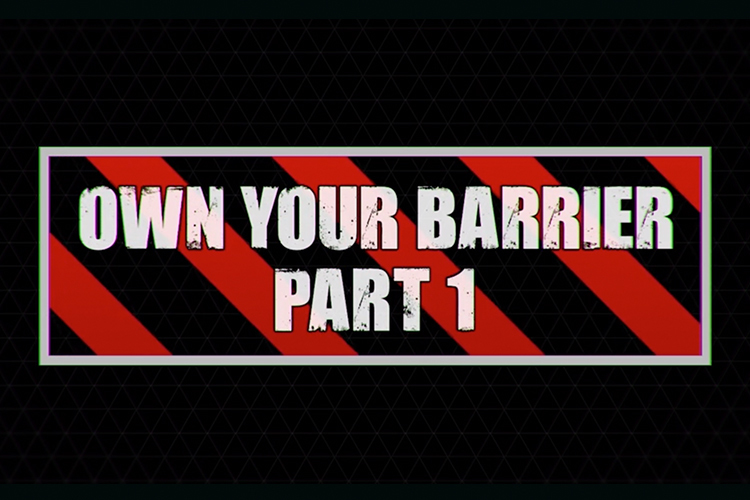 Pack 4. Own Your Barrier