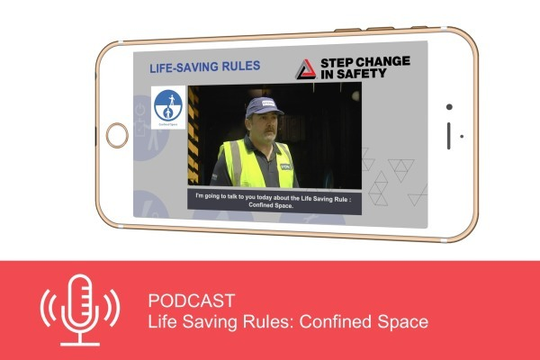 Podcast: Life Saving Rules - Confined Space