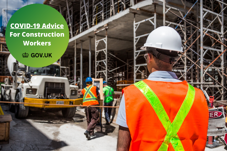 COVID 19 GOVERNMENT ADVICE FOR CONSTRUCTION WORKERS 1