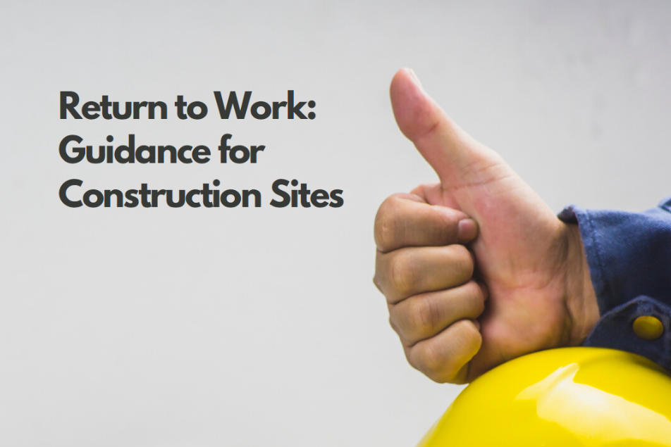 Return to work Guidance for Construction Sites