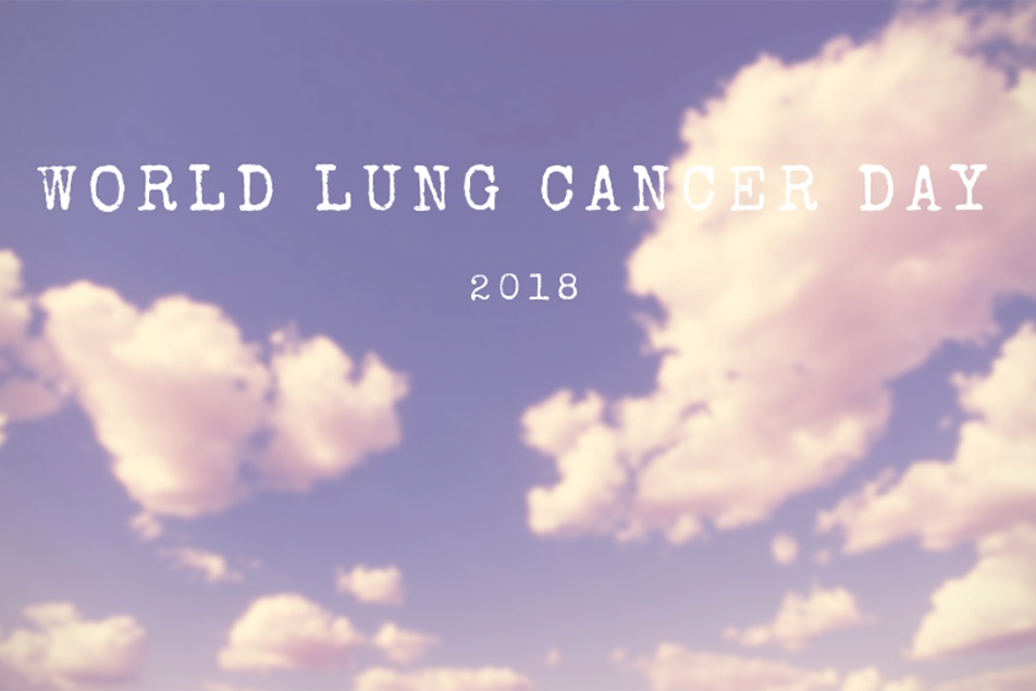 World Lung Cancer Day 2018