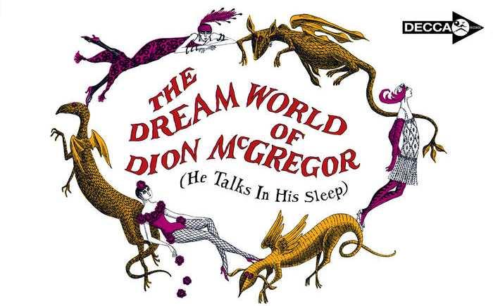 Dion McGregor, l'homme qui racontait tous ses rêves en dormant quasiment en temps réel.