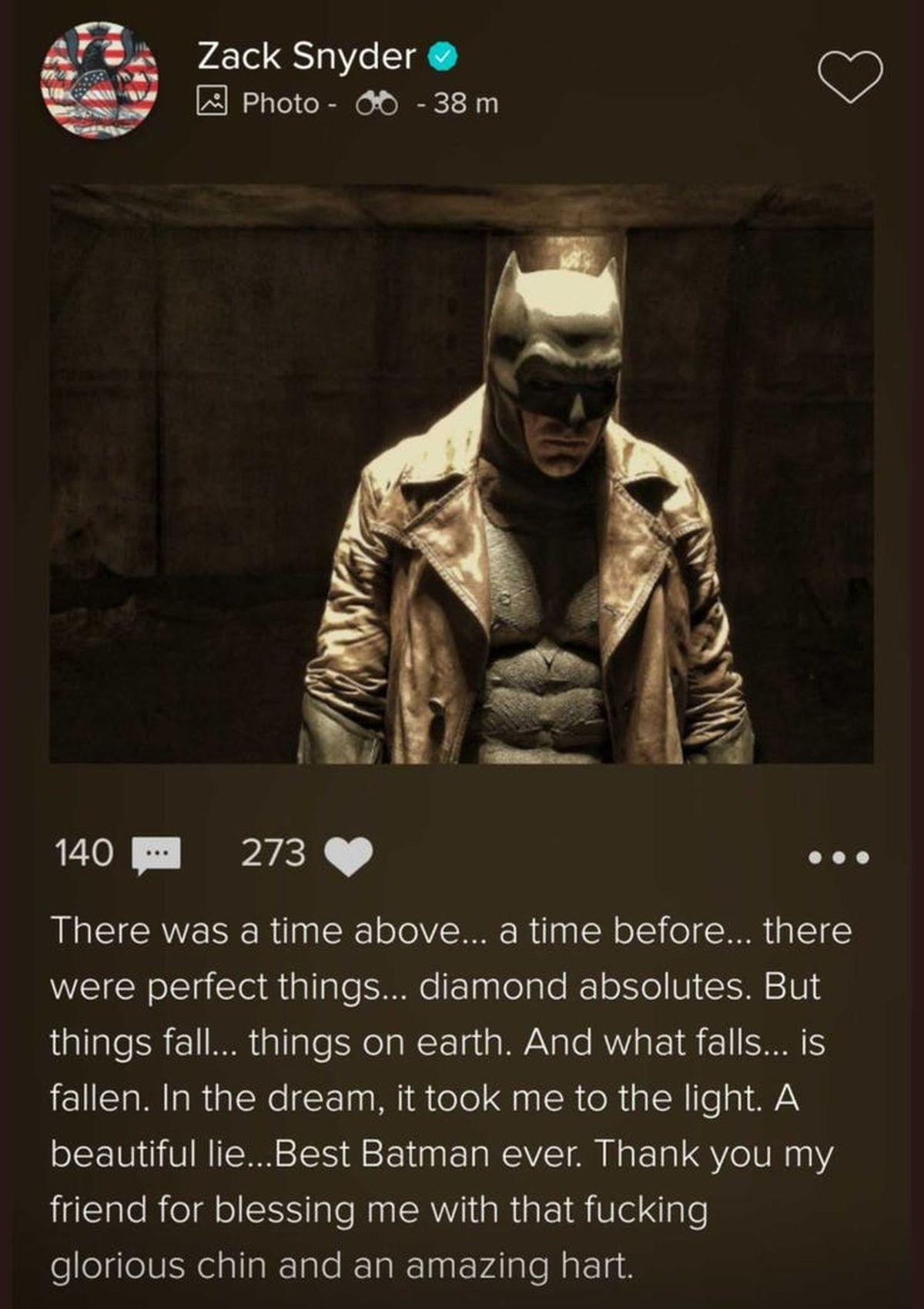 Dans un message d'adieu à Bruce Wayne version Affleck, Zack Snyder a considéré que Ben Affleck était le meilleur Batman de tous les temps.