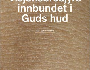 Visjonsbrosjyre innbundet i Guds hud