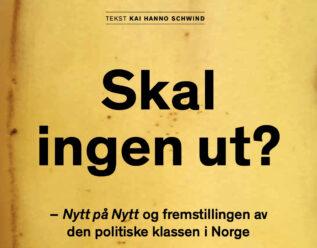 Skal ingen ut? – Nytt på Nytt og fremstillingen av den politiske klassen i Norge