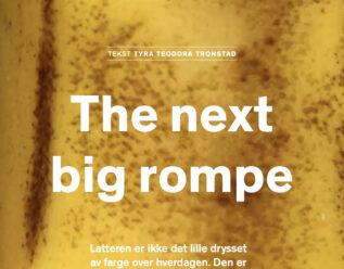 The next big rompe