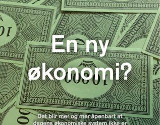 En ny økonomi?