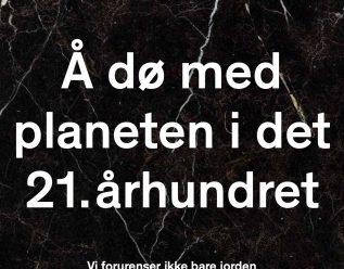 Å dø med planeten i det 21. århundret