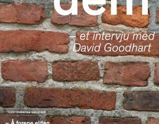 Oss og dem. Intervju med David Goodhart