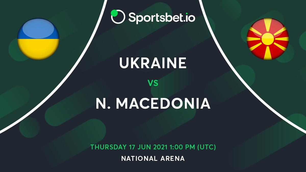 Ukraine v North Macedonia Betting Odds Predictions - European Championship Matchday (2)