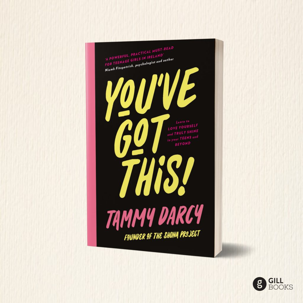 You've Got This! by Tammy Darcy, founder of the Shona Project
