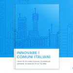 Innovare I Comuni Italiani: L'Ebook Di Comuni-Chiamo