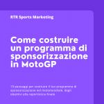 Come costruire un programma di sponsorizzazione 2022 in MotoGP per il tuo business