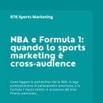 NBA e Formula 1: quando lo sports marketing è cross-audience