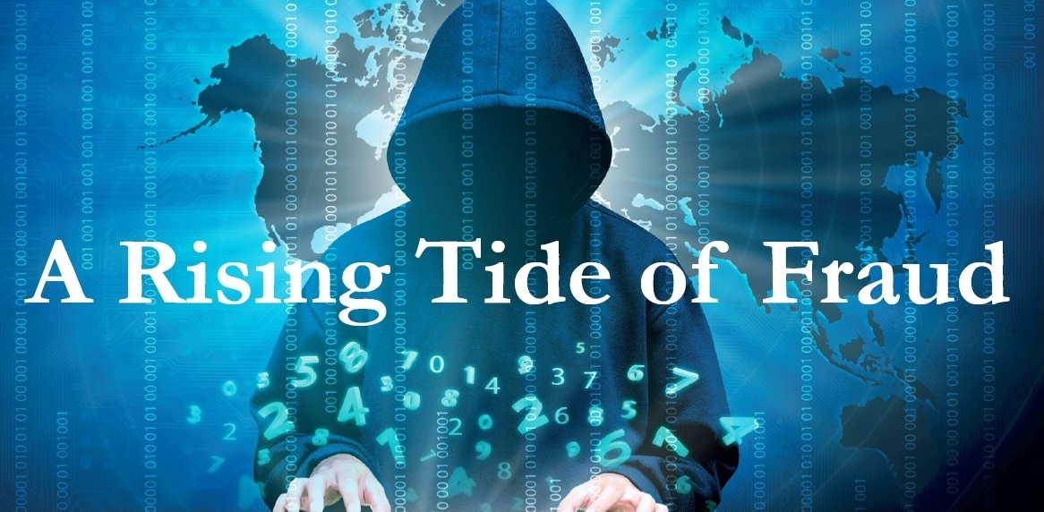 A Rising Tide of Fraud