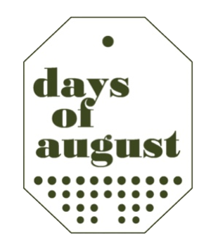 days of august