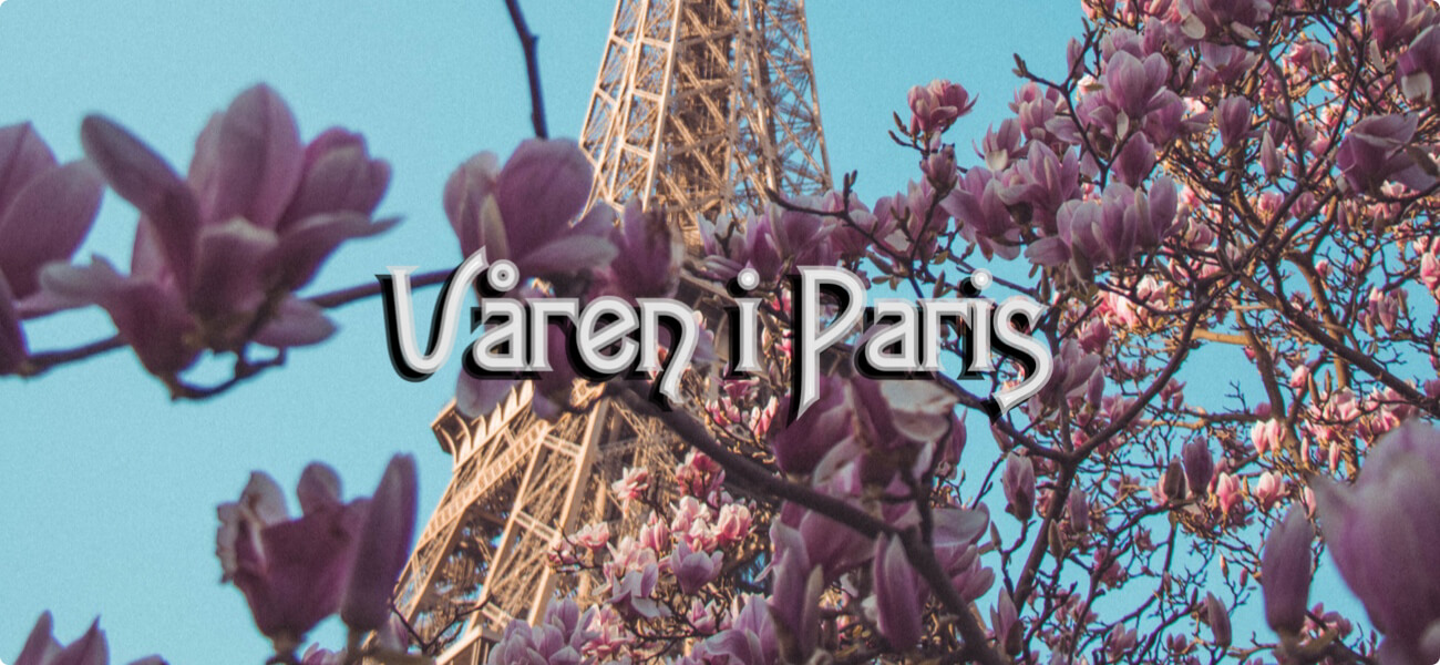 Möt våren i Paris