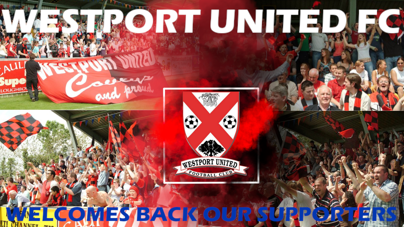 Westport 20united 20welcomes 20back 20our 20supporters