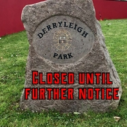 Derryleigh 20park 20closed