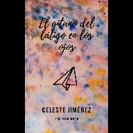 El gitano del látigo en los ojos (reedición 2019)_CelesteJiménez