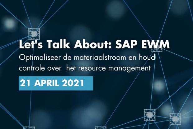 Let's talk about: SAP EWM