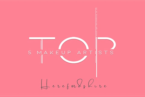 HEREFORD BRIDAL MAKEUP ARTIST
